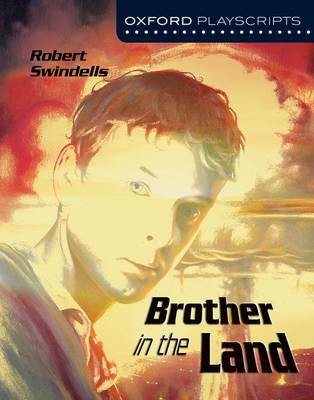 Oxford Playscripts: Brother in the Land - pr_304539