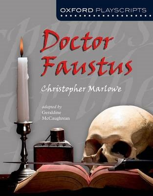 Oxford Playscripts: Doctor Faustus -