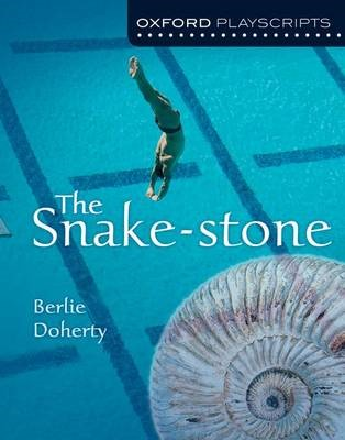 Oxford Playscripts: The Snake-Stone -