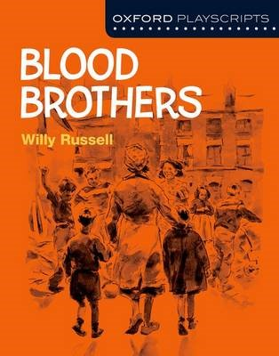 Oxford Playscripts: Blood Brothers -