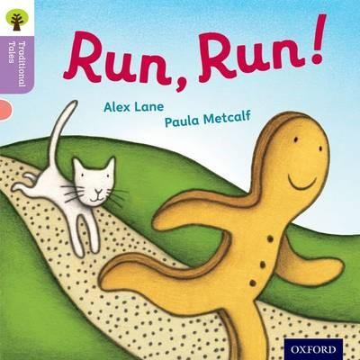 Oxford Reading Tree Traditional Tales: Level 1+: Run, Run! -