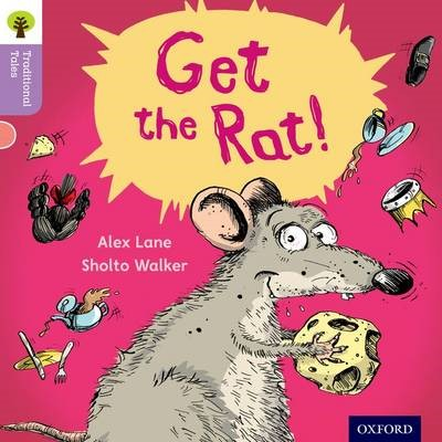 Oxford Reading Tree Traditional Tales: Level 1+: Get the Rat! -