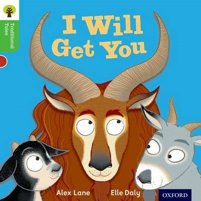 Oxford Reading Tree Traditional Tales: Level 2: I Will Get You -