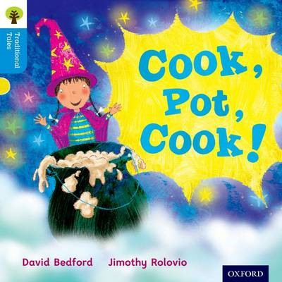 Oxford Reading Tree Traditional Tales: Level 3: Cook, Pot, Cook! -