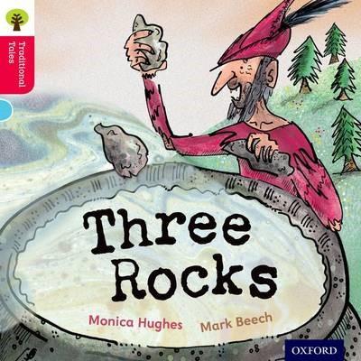 Oxford Reading Tree Traditional Tales: Level 4: Three Rocks -