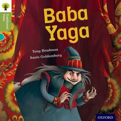 Oxford Reading Tree Traditional Tales: Level 7: Baba Yaga -