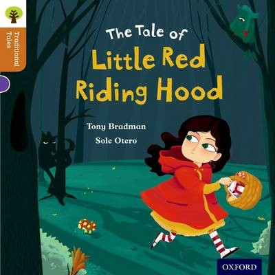 Oxford Reading Tree Traditional Tales: Level 8: Little Red Riding Hood -