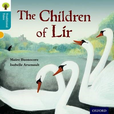 Oxford Reading Tree Traditional Tales: Level 9: The Children of Lir -