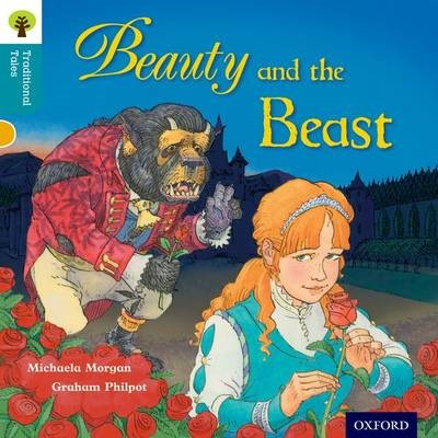 Oxford Reading Tree Traditional Tales: Level 9: Beauty and the Beast -