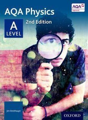 AQA Physics: A Level -