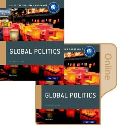 IB Global Politics Print & Online Course Book Pack: Oxford IB Diploma Programme -