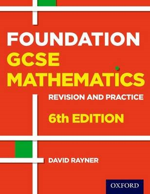 Revision and Practice: GCSE Maths: Foundation Student Book -