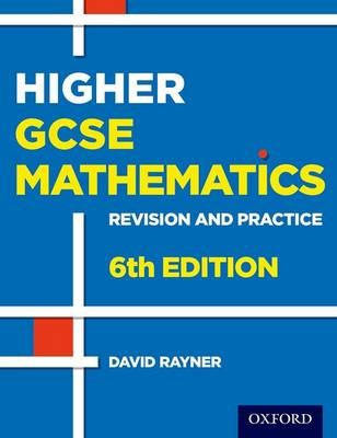 Revision and Practice: GCSE Maths: Higher Student Book -