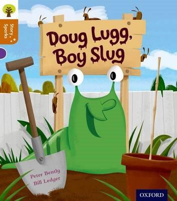 Oxford Reading Tree Story Sparks: Oxford Level 8: Doug Lugg, Boy Slug -