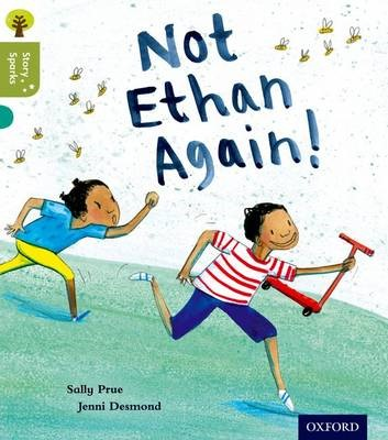 Oxford Reading Tree Story Sparks: Oxford Level 7: Not Ethan Again! -