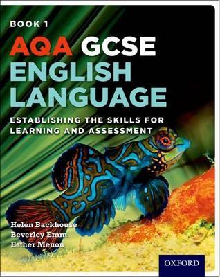 AQA GCSE English Language: Student Book 1 -