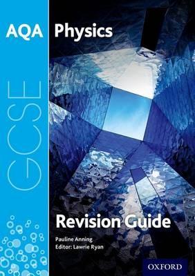 AQA GCSE Physics Revision Guide -