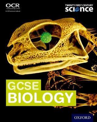Twenty First Century Science:: GCSE Biology Student Book -