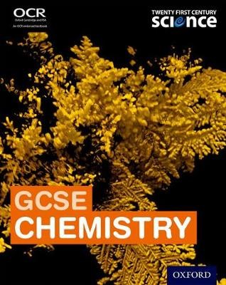 Twenty First Century Science: GCSE Chemistry Student Book -