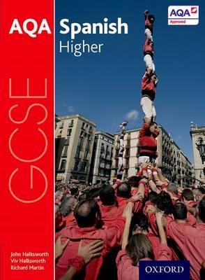 AQA GCSE Spanish: Higher Student Book -