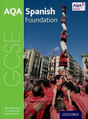 AQA GCSE Spanish: Foundation Student Book -