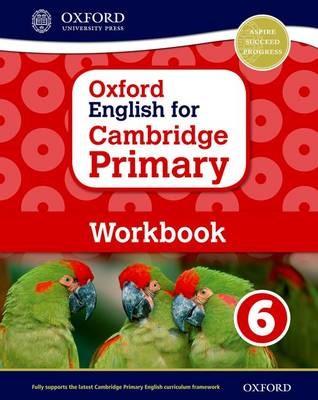 Oxford English for Cambridge Primary Workbook 6 -