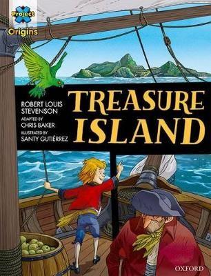 Project X Origins Graphic Texts: Dark Red Book Band, Oxford Level 17: Treasure Island -