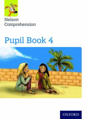 Nelson Comprehension: Year 4/Primary 5: Pupil Book 4 -