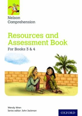 Nelson Comprehension: Years 3 & 4/Primary 4 & 5: Resources and Assessment Book for Books 3 & 4 -