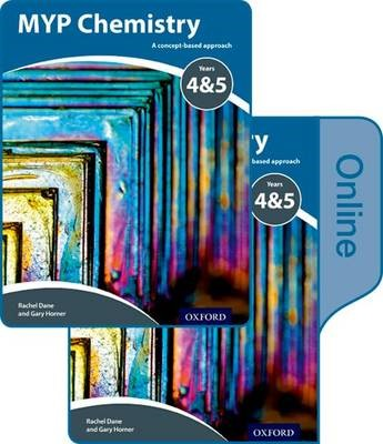 MYP Chemistry Years 4&5: a Concept-Based Approach: Print and Online Pack -