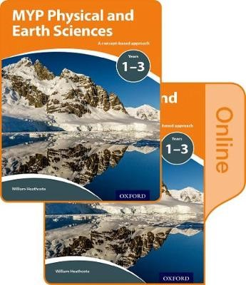 MYP Physical and Earth Sciences: a Concept Based Approach: Print and Online Pack - pr_304804