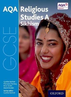 GCSE Religious Studies for AQA A: Sikhism -
