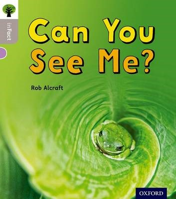 Oxford Reading Tree inFact: Oxford Level 1: Can You See Me? -