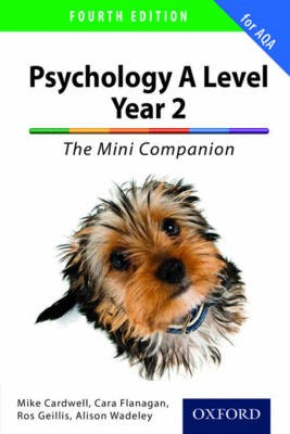The Complete Companions for AQA: A Level Year 2 Psychology: The Mini Companion -