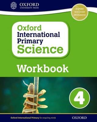Oxford International Primary Science: Workbook 4 - pr_304902