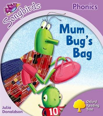 Oxford Reading Tree Songbirds Phonics: Level 1+: Mum Bug's Bag -