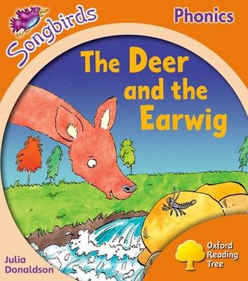 Oxford Reading Tree Songbirds Phonics: Level 6: The Deer and the Earwig - pr_77294