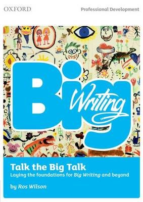 Big Writing: Talk the Big Talk -