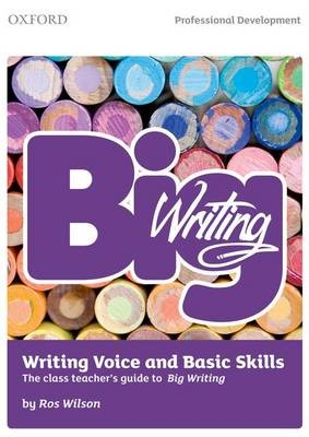Big Writing: Writing Voice & Basic Skills -