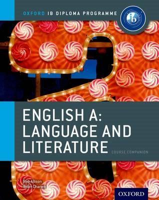 Oxford IB Diploma Programme: English A: Language and Literature Course Companion - pr_274702