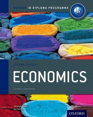 Oxford IB Diploma Programme: Economics Course Companion -
