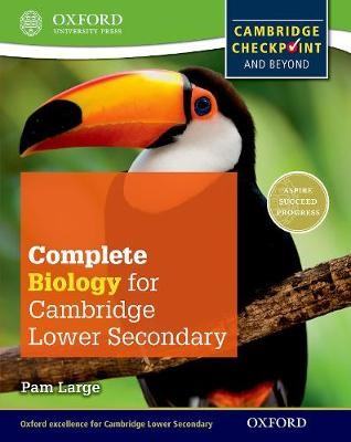 Complete Biology for Cambridge Lower Secondary (First Edition) -