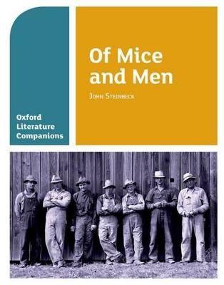 Oxford Literature Companions: Of Mice and Men - pr_274728