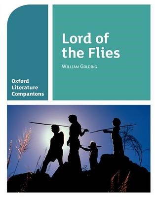 Oxford Literature Companions: Lord of the Flies -
