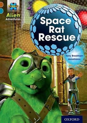 Project X Alien Adventures: Brown Book Band, Oxford Level 9: Space Rat Rescue - pr_275058