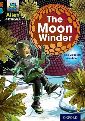 Project X Alien Adventures: Brown Book Band, Oxford Level 9: The Moon Winder - pr_275351