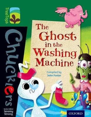 Oxford Reading Tree TreeTops Chucklers: Level 12: The Ghost in the Washing Machine -