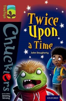 Oxford Reading Tree TreeTops Chucklers: Level 15: Twice Upon a Time - pr_274861