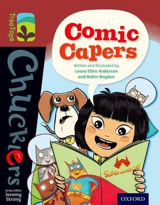 Oxford Reading Tree TreeTops Chucklers: Level 15: Comic Capers -