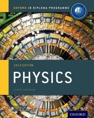 Oxford IB Diploma Programme: Physics Course Companion -